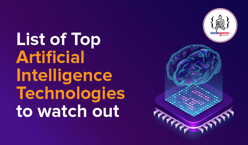 list of top artificial intelligence technologies to watch out in 2021